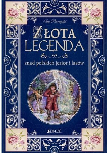 Okładka książki Złota legenda znad polskich jezior i lasów