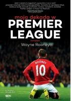 Moja dekada w Premier League