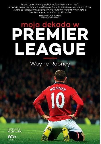 Okładka książki Moja dekada w Premier League