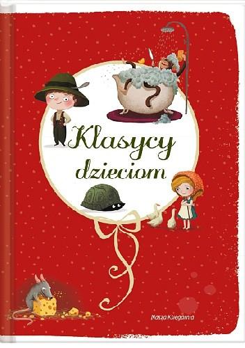 Okładka książki Klasycy dzieciom