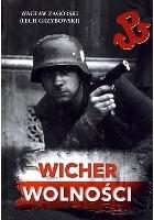 """Wacław Zagórski """"Wicher wolności"""""""