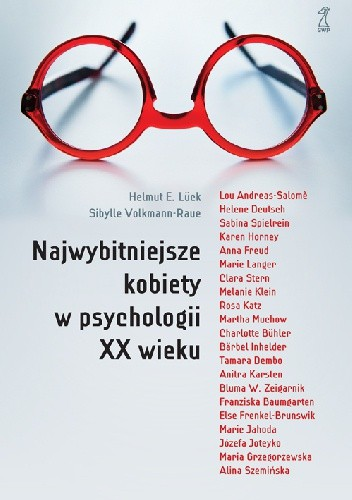 Okładka książki Najwybitniejsze kobiety w psychologii XX wieku