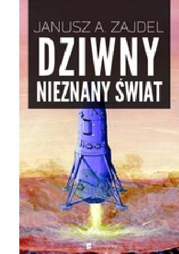 Okładka książki Dziwny nieznany świat