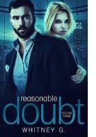 Reasonable Doubt: Volume 3