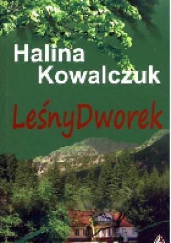 Okładka książki Leśny Dworek