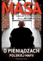 Masa o pieniądzach polskiej mafii
