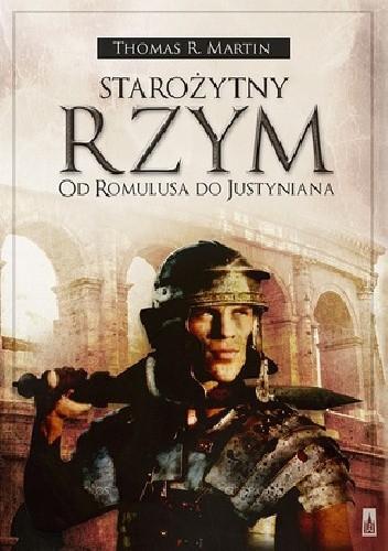 Okładka książki Starożytny Rzym. Od Romulusa do Justyniana