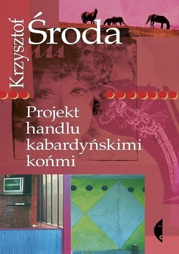 Okładka książki Projekt handlu kabardyńskimi końmi