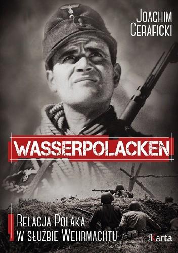 Okładka książki Wasserpolacken. Relacja Polaka w służbie Wehrmachtu