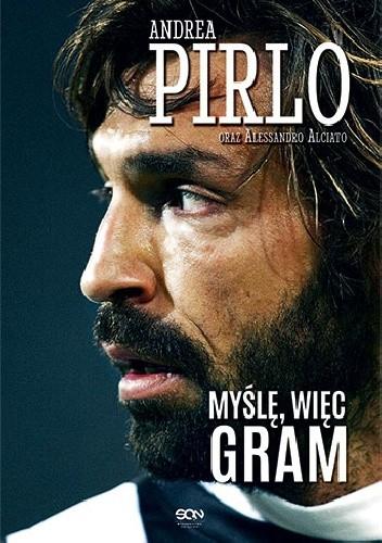 Okładka książki Pirlo. Myślę, więc gram