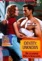 Identity: Unknown