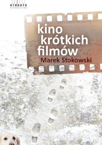 Okładka książki Kino krótkich filmów