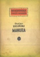 Manuela. Opowiadanie starego weterana z kampanii napoleońskiej w Hiszpanii
