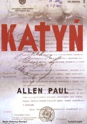 Okładka książki Katyń. Stalinowska masakra i tryumf prawdy