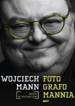 Okładka książki Fotografomannia. Obrazki autobiograficzne