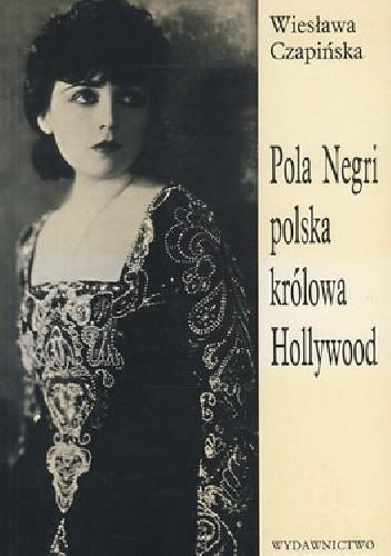 Okładka książki Pola Negri polska królowa Hollywood