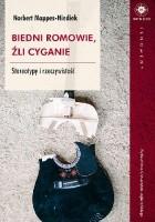 Biedni Romowie, źli Cyganie