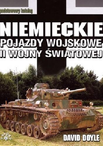 Okładka książki Niemieckie pojazdy wojskowe II wojny Światowej