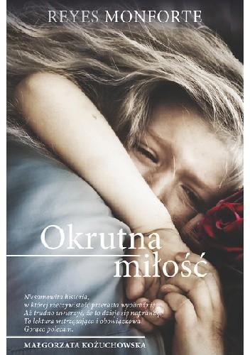 Okładka książki Okrutna miłość
