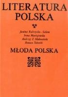 Literatura Polska. Młoda Polska