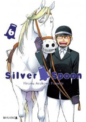 Okładka książki Silver Spoon tom 6