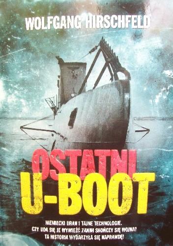 Okładka książki Ostatni U-Boot