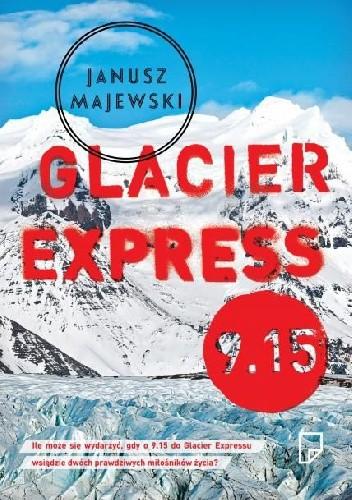 Okładka książki Glacier Express 9.15