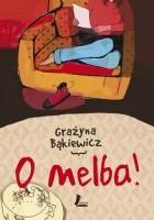 O Melba!