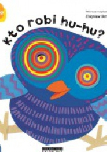 Okładka książki Kto robi hu-hu?