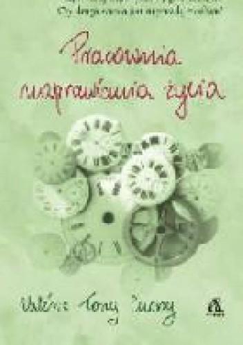 Okładka książki Pracownia naprawiania życia