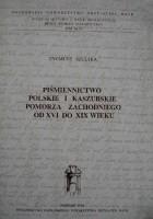 Piśmiennictwo polskie i kaszubskie Pomorza Zachodniego od XVI do XIX wieku