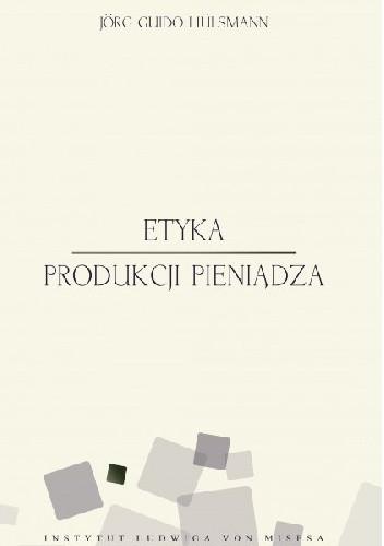 Okładka książki Etyka produkcji pieniądza