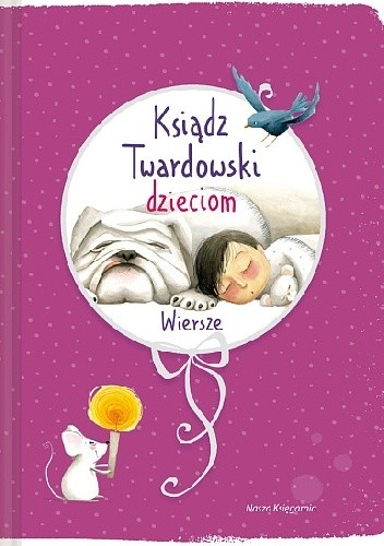 Okładka książki Ksiądz Twardowski dzieciom. Wiersze