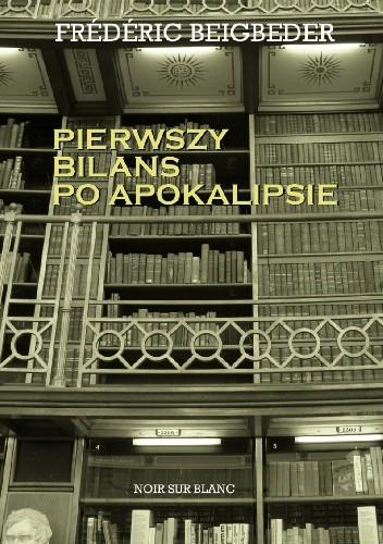 Okładka książki Pierwszy bilans po apokalipsie