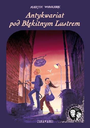 Okładka książki Antykwariat pod Błękitnym Lustrem