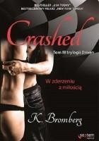 Crashed. W zderzeniu z miłością