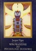 Wprowadzenie do psychologii duchowej