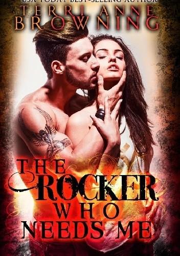 Okładka książki The Rocker That Needs Me