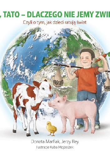Okładka książki Mamo, tato – dlaczego nie jemy zwierząt?