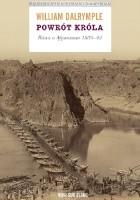 Powrót króla. Bitwa o Afganistan 1839-42