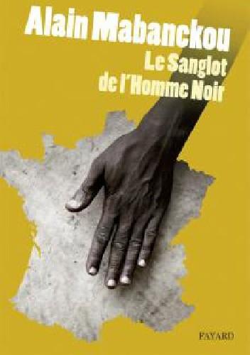 Okładka książki Le sanglot de l'homme noir