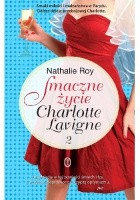 Smaczne życie Charlotte Lavigne. Tom 2. Bąbelki szampana i sucre à la crème