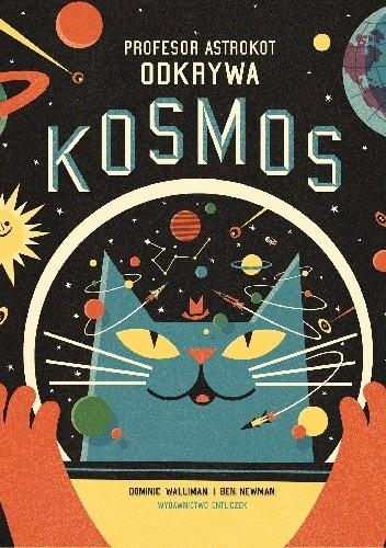 Okładka książki Profesor Astrokot odkrywa kosmos