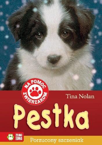 Okładka książki Pestka. Porzucony szczeniak