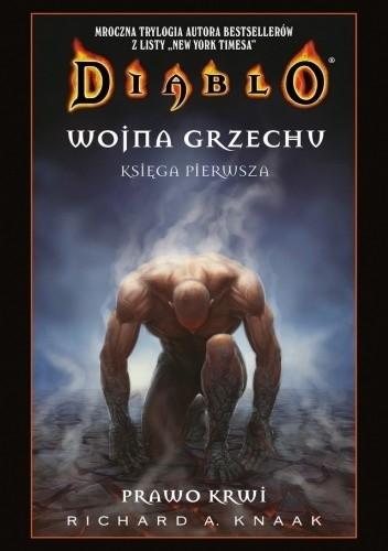 Okładka książki Diablo. Wojna Grzechu #1: Prawo krwi
