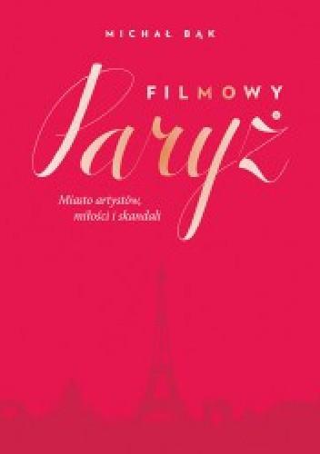 Okładka książki Filmowy Paryż