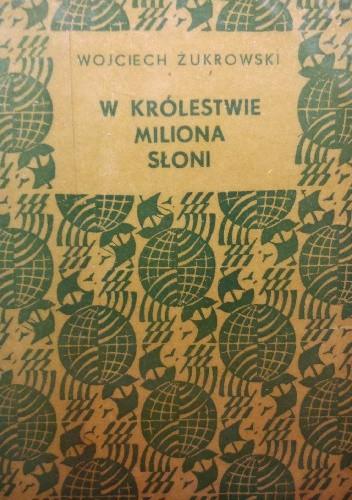 Okładka książki W królestwie miliona słoni
