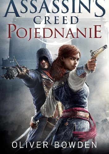 Assassin's Creed : Pojednanie - Oliver Bowden