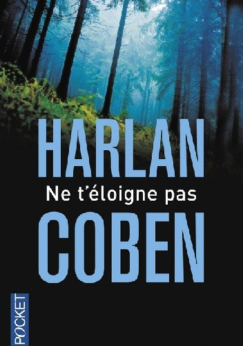 Okładka książki Ne t'éloigne pas