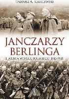 Janczarzy Berlinga. 1. Armia Wojska Polskiego 1943-1945